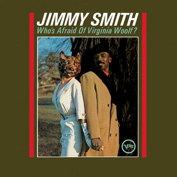 Jimmy Smith - Who's Afraid Of Virginia Woolf