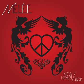 Mêlée - New Heart/Sick