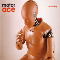 Motor Ace - Death Defy