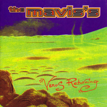 The Mavis'S - Venus Returning