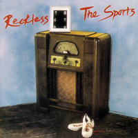 The Sports - Reckless