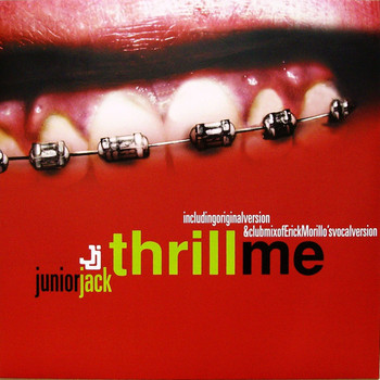 Junior Jack - Thrill Me