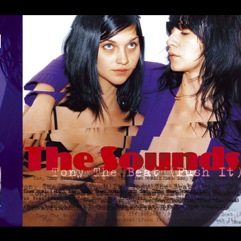 The Sounds - Tony The Beat (Push It)