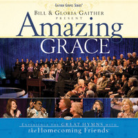 Bill & Gloria Gaither - Amazing Grace