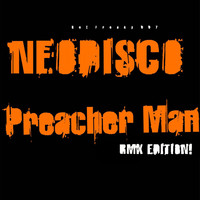 Neodisco - Son of a Preacher Man (Remix Edition)