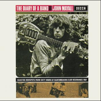 John Mayall & The Bluesbreakers - Diary Of A Band Vol 1 & 2