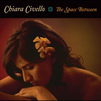 Chiara Civello - The Space Between