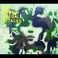 Ian Brown - Illegal Attacks