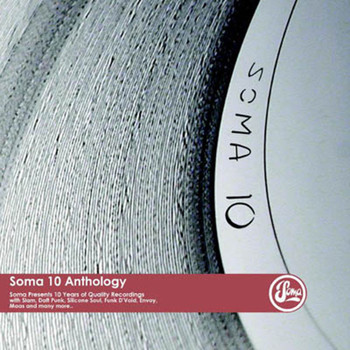 Various Artists / - Soma 10 Anthology