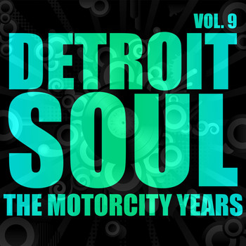 Various Artists - Detroit Soul, The Motorcity Years, Vol. 9