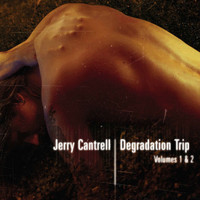 Jerry Cantrell - Degradation Trip Volumes 1 and 2