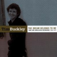 Tim Buckley - The Dream Belongs To Me