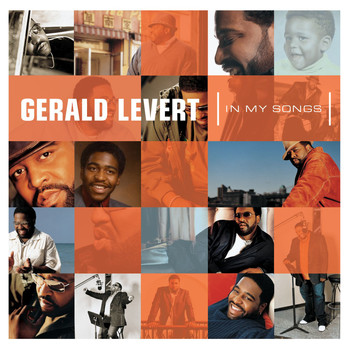 Gerald Levert - In My Songs