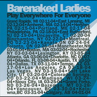 Barenaked Ladies - Play Everywhere For Everyone - Vancouver, B.C.  3-30-04