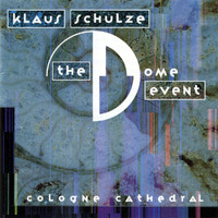 Klaus Schulze - The Dome Event