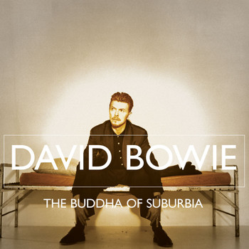 David Bowie - Buddha Of Suburbia