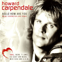 Howard Carpendale - Hello How Are You - Meine Schönsten Love Songs