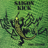 Saigon Kick - The Lizard (Explicit)