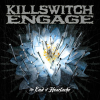 Killswitch Engage - The End Of Heartache Special Package Bonus Tracks