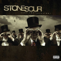 Stone Sour - Come What[ever] May