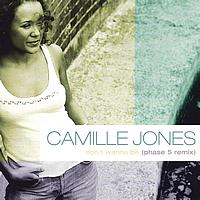 Camille Jones - Don't Wanna Be