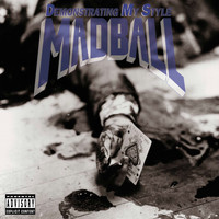 Madball - Demonstrating My Style (Explicit)