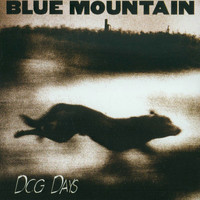 Blue Mountain - Dog Days