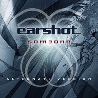 Earshot - Someone