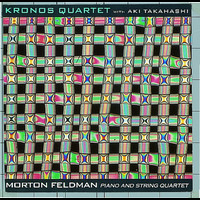 Kronos Quartet - Morton Feldman: Piano and String Quartet