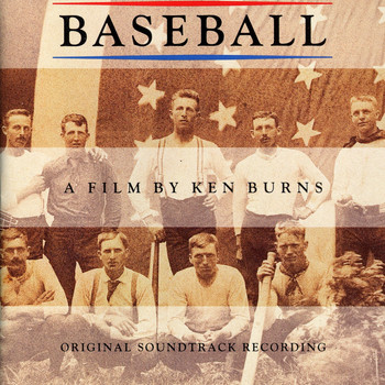 Various Artists - Baseball A Film By Ken Burns - Original Soundtrack Recording
