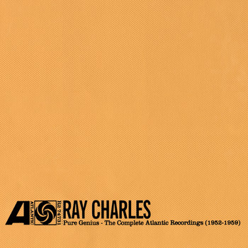Ray Charles - Pure Genius: The Complete Atlantic Recordings 1952-1959