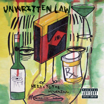 Unwritten Law - Here's To The Mourning (domestic digital release - exp. vers. [Explicit])