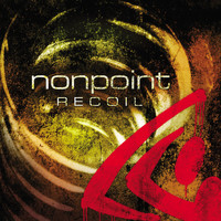 Nonpoint - Recoil (Edited Version [Explicit])