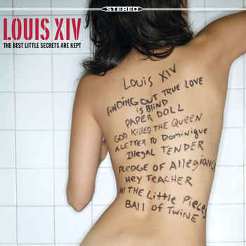 Louis XIV - The Best Little Secrets Are Kept
