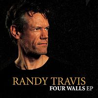 Randy Travis - Four Walls EP