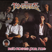 The Pogues - Red Roses For Me [Expanded] (Explicit)