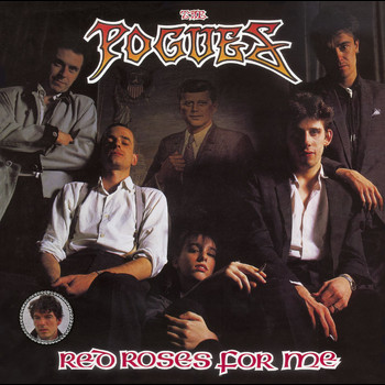 The Pogues - Red Roses for Me (Expanded Edition [Explicit])