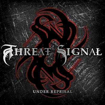 Threat Signal - Under Reprisal (Explicit)