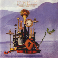 Don Ellis - Live At Monteux