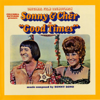 Sonny & Cher - Good Times-Original Film Soundtrack