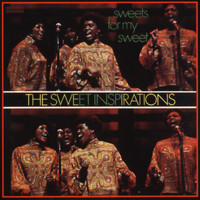 The Sweet Inspirations - Sweets For My Sweet