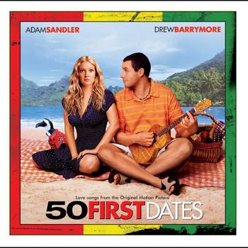 Various Artists - 50 First Dates (Love Songs from the Original Motion Picture)