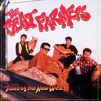 The Beat Farmers - Tales Of The New West