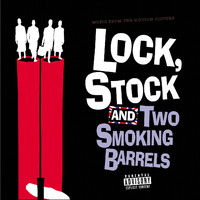 Various Artists - Music From The Motion Picture Lock, Stock And Two Smoking Barrels (Explicit)