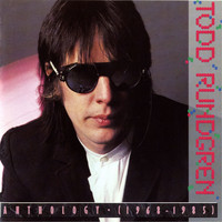 Todd Rundgren - Anthology [1968-1985] [Digital]
