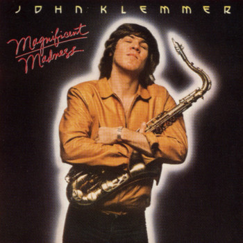 John Klemmer - Magnificent Madness