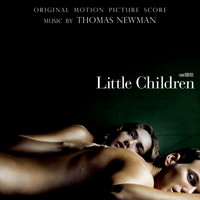 Thomas Newman - Little Children (Original Motion Picture Score)