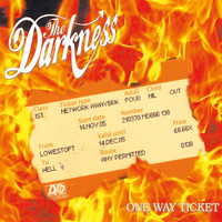 The Darkness - One Way Ticket (Explicit)