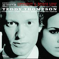 Teddy Thompson - Up Front & Down Low