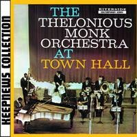 Thelonious Monk - At Town Hall [Keepnews Collection]